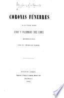 Coronas fúnebres de los jóvenes finados Jorge y Valdemaro Diez Gomez reproducides por su amoroso padre. [With portraits.]