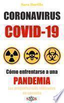 CORONAVIRUS COVID19 como enfrentarse a una pandemia