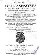Coronica de los señores reyes de Castilla, don Sancho el Deseado, don Alonso el Octauo y don Enrique el Primero