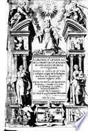 Coronica general de la orden de los Minimos de S. Francisco de Paula, su fundador