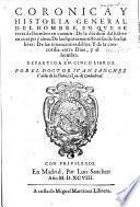 Coronica y historia general del hombre, etc