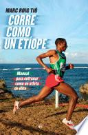 Corre como un etíope
