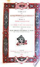 Corrección de vicios y La sabia Flora Malsabidilla, con la vida y obras del autor por Emilio Cotarelo y Mori.-t.II. El caballero puntual y Los prodigios del amor