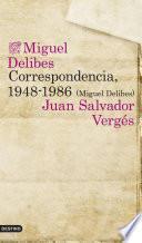 Correspondencia, 1948-1986 (Miguel Delibes)