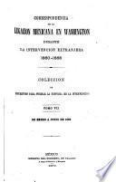 Correspondencia de la Legación mexicana en Washington durante la intervención extranjera, 1860-1868 [ed. by M. Romero].