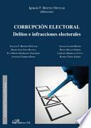 Corrupción electoral.Delitos e infracciones electorales