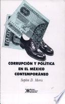 Corrupción y política en el México contemporáneo