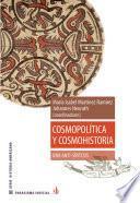 Cosmopolítica y cosmohistoria: una anti-síntesis