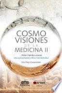 Cosmovisiones de la medicina II