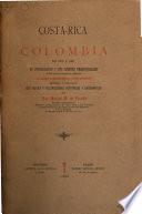 Costa-Rica y Colombia de 1573 á 1881