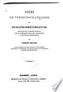 Cours de versions françaises ou choix de lectures granduée en prose et en vers