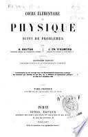 Cours élémentaire de physique suivi de problémes