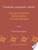Creación, recepción y efecto