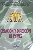 Creación y dirección de Pymes