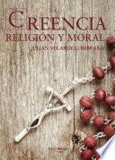 Creencia, religión y moral