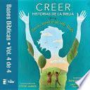 Creer - Historias de la Biblia, Vol. 4