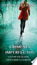 Crímenes Imperfectos (Libro Completo)