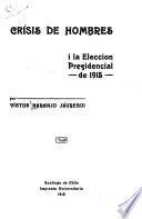 Crísis de hombres i la eleccion presidencial de 1915