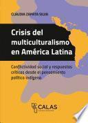 Crisis del multiculturalismo en América Latina
