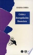 Crisis y desregulación financiera