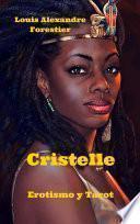 Cristelle- Erotismo y Tarot (Venus Negra, #2)
