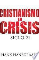 Cristianismo en crisis: Siglo 21