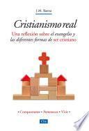 Cristianismo Real: Una reflexión sobre el evangelio y las diferentes formas de ser cristiano