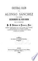 Cristobal Colón y Alonso Sánchez; ó