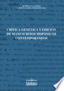 Crítica genética y edición de manuscritos hispánicos contemporáneos