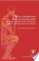 Críticas y perspectivas de la ley 1010 de 2006