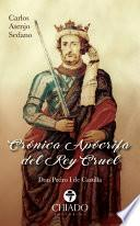 Crónica Apócrifa del Rey Cruel
