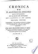 Cronica de D. Alfonso el Onceno de este nombre, de los reyes que reynaron en Castilla y en Leon