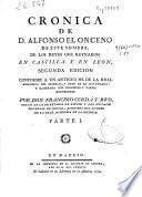 Crónica de D. Alfonso el Onceno de este nombre, de los reyes que reynaron en Castilla y en Leon