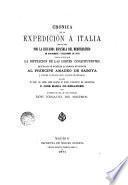 Cronica de la Expedicion a Italia verificada por la escuadra española del Mediterraneo en Noviembre of Diciembre de 1870...