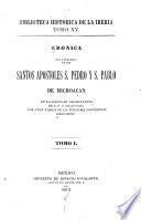 Crónica de la provincia de los santos apostoles S. Pedro y S. Pablo de Michoacan de la regular observancia de N. P. S. Francisco