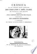 Crónica de los señores reyes católicos Don Fernando y Doña Isabel de Castilla y Aragon