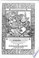 Cronica del famoso  inuencible cauallero Cid Ruy Diaz campeador. Agora nueuamente corregida y emendada. [With a woodcut.] G.L.