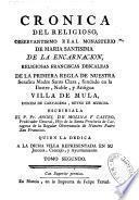 Cronica del... monasterio de Maria Santisima de la Encarnacion, religiosas Franciscas Descalzas... fundado en la... villa de Mula...