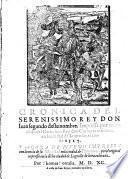 Cronica Del Serenissimo Rey Don Iuan segundo deste nombre. Impressa por mandado del Catholico Rey don Carlos su visnieto, an la ciuidad de Logroño, el año de 1517. Y Agora De Nvevo Impressa
