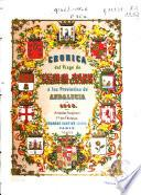 Crónica del viage de SS MM y AA RR a las provincias de Andalucía en 1862