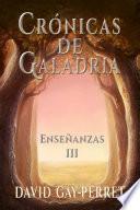 Crónicas de Galadria III - Enseñanzas