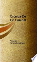 Crónicas De Un Caníbal