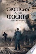 Crónicas de un muerto