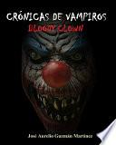 Crónicas de Vampiros: Bloody Clown