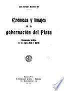 Crónicas y linajes de la gobernación del Plata
