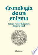 Cronología de un enigma (Complemento a El fuego invisible, de Javier Sierra)