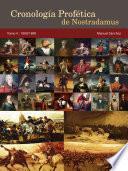 Cronología Profética de Nostradamus. Tomo 4 - 1800/1899