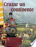 Cruzar un continente (Crossing a Continent)