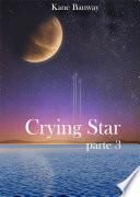 Crying Star, Parte 3