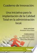 Cuaderno de Innovación: Una iniciativa para la implantación de la Calidad Total en la administración local